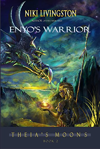 Enyo's Warrior (Theia's Moons Book 2)