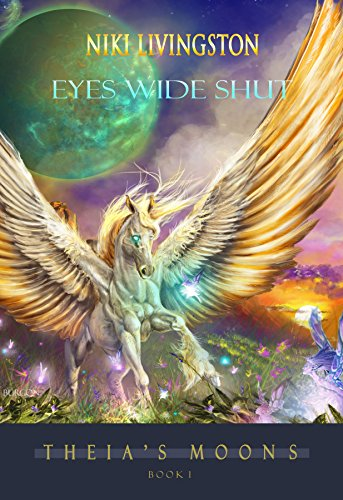 Eyes Wide Shut (Theia's Moons Book 1)